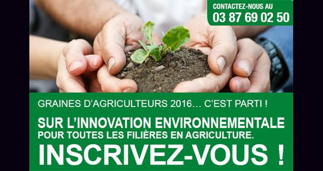 Vous êtes installé depuis moins de 6 ans ? Vous vous êtes investi dans des démarches environnementales? Le concours Graines d'agriculteurs 2016 est fait pour vous !